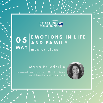 Emotions in Life and Family Master Class