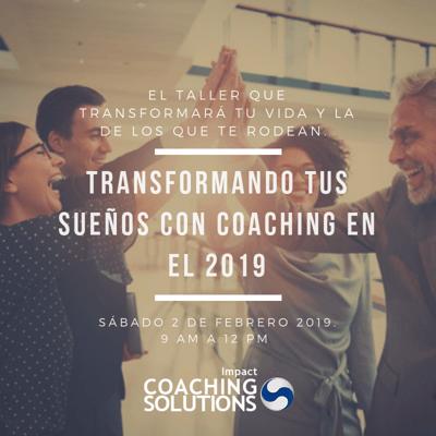Transformando tus Sueños con Coaching en el 2019 (1)